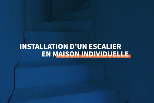 PBM -Installation d'un escalier en maison individuelle